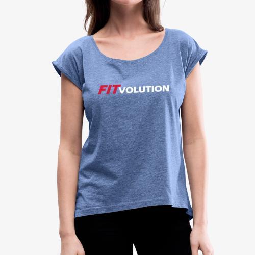 Großes, weißes Fitvolution-Logo - Frauen T-Shirt mit gerollten Ärmeln