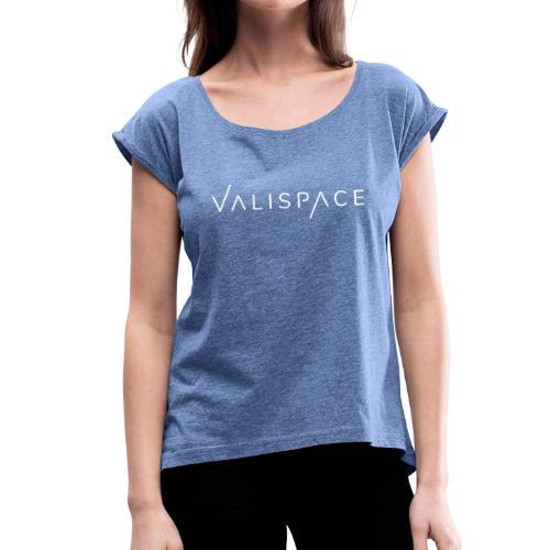 Valispace Logo - Frauen T-Shirt mit gerollten Ärmeln