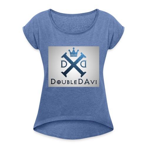 DoubleDAvi X - Frauen T-Shirt mit gerollten Ärmeln
