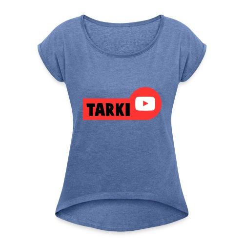 Tarki - T-shirt à manches retroussées Femme