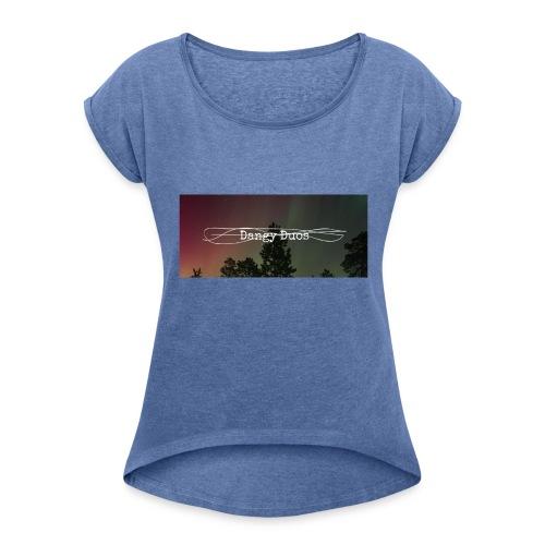 dangy_tru - Vrouwen T-shirt met opgerolde mouwen