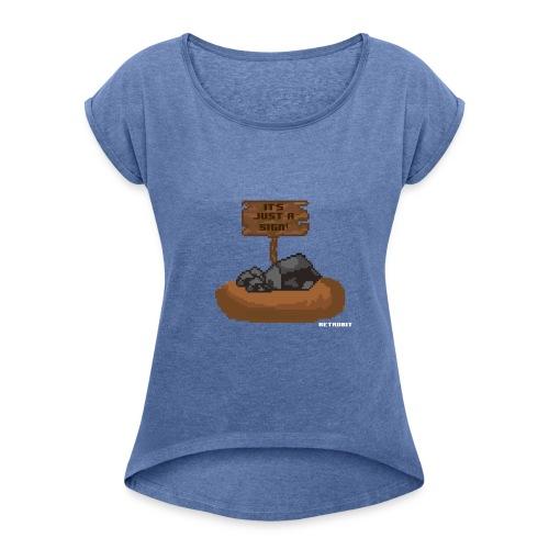 The sign - Frauen T-Shirt mit gerollten Ärmeln