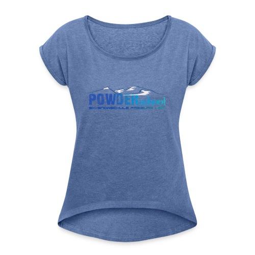 POWDERschool T-Shirt blau - Frauen T-Shirt mit gerollten Ärmeln