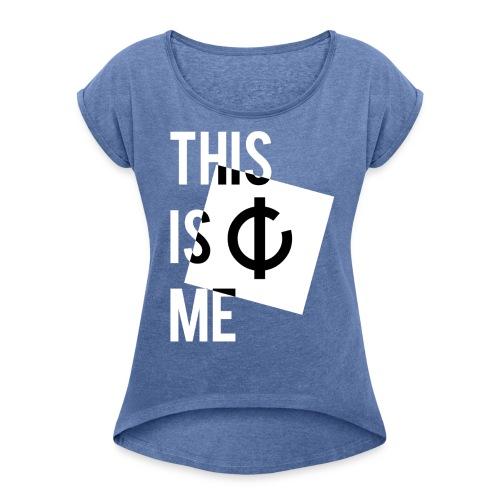 C'est moi + logo - T-shirt à manches retroussées Femme
