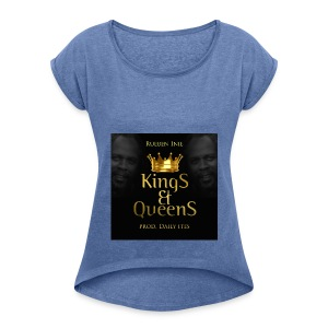 Kings_-_Queens - Women's T-shirt with rolled up sleeves