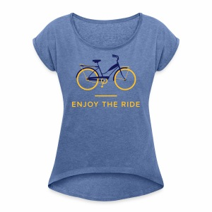 Enjoy The Ride Ladies Retro T-Shirt - Women's T-shirt with rolled up sleeves