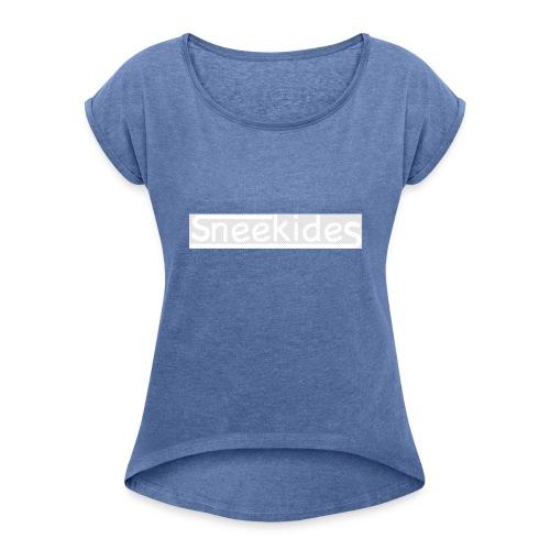 sneekides logo - Vrouwen T-shirt met opgerolde mouwen