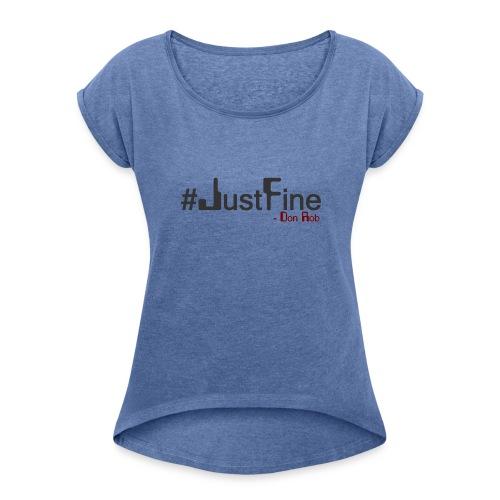 JUST FINE - Dame T-shirt med rulleærmer