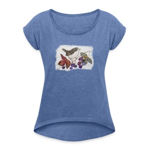 Wren and Blackberries Design - Women's T-shirt with rolled up sleeves