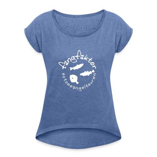 Fangfaktor Logo in Weiß - Frauen T-Shirt mit gerollten Ärmeln