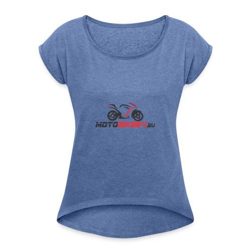 Logo von MotoBike24.eu - Frauen T-Shirt mit gerollten Ärmeln