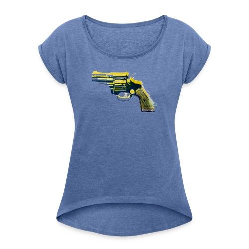 Revolver - Frauen T-Shirt mit gerollten Ärmeln
