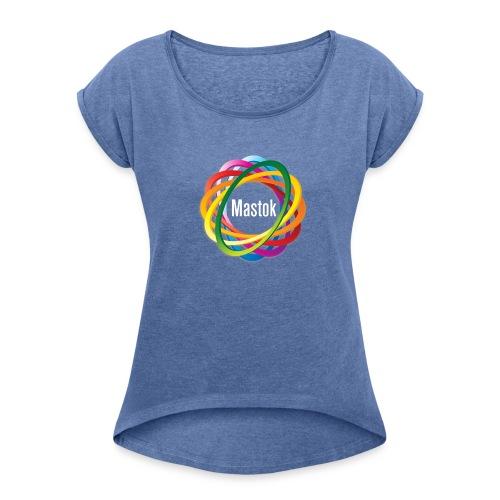 Mastok's Logo - Frauen T-Shirt mit gerollten Ärmeln