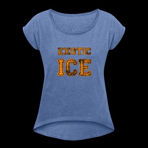 EXOTIC ICE - Dame T-shirt med rulleærmer