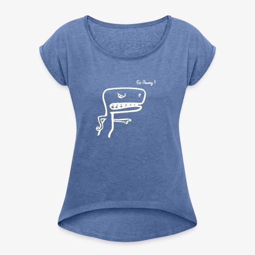 Go AWAY ! - T-shirt à manches retroussées Femme