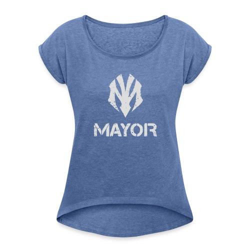 MAYOR LOGO COMPLETE - Frauen T-Shirt mit gerollten Ärmeln