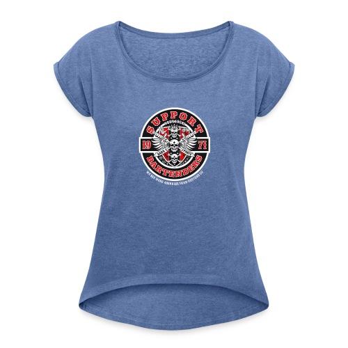 Support your local bartenders - Vrouwen T-shirt met opgerolde mouwen