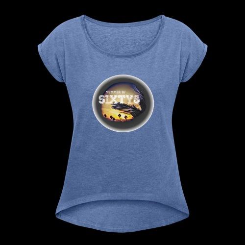 Summer of ´68 - Frauen T-Shirt mit gerollten Ärmeln