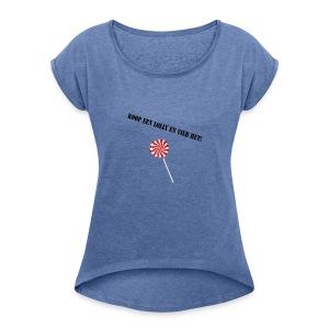 Kioop_een_lolly_en_vier_het - Vrouwen T-shirt met opgerolde mouwen