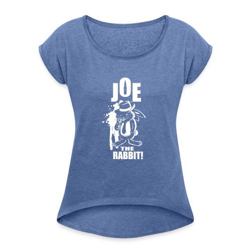 Joe The Rabbit! - Maglietta da donna con risvolti
