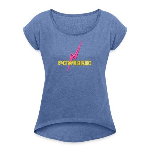 powerkid logo - Vrouwen T-shirt met opgerolde mouwen