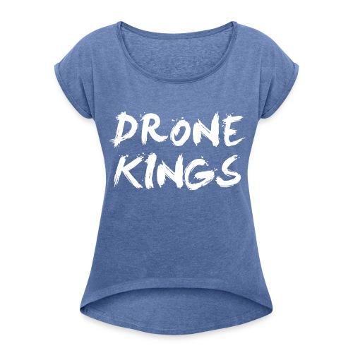 dronekings-whitetext-outlines - T-shirt med upprullade ärmar dam
