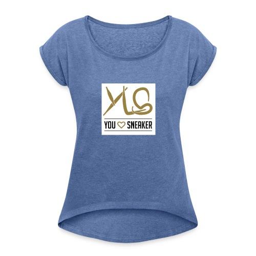 you love sneaker - Frauen T-Shirt mit gerollten Ärmeln