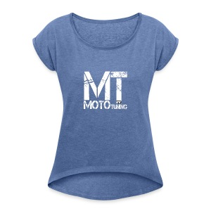 MotoTuning Logo - Women's T-shirt with rolled up sleeves
