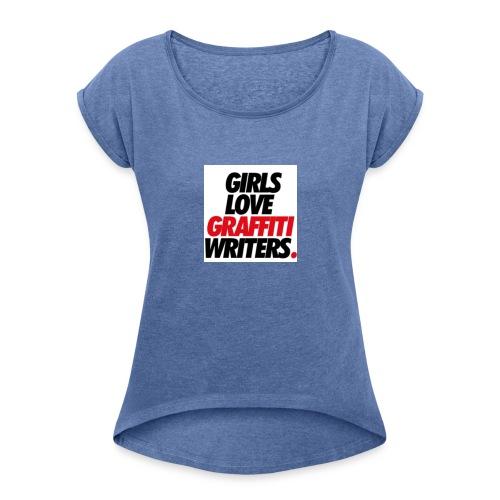 Graffiti-schriftzug - Frauen T-Shirt mit gerollten Ärmeln