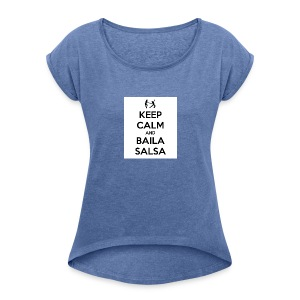 keep-calm-and-baila-salsa-41 - Maglietta da donna con risvolti