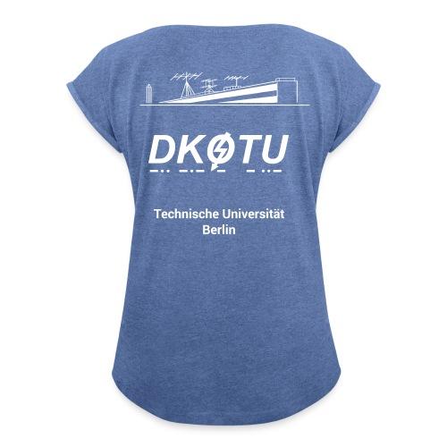 DK0TU Template Test 1 - Frauen T-Shirt mit gerollten Ärmeln