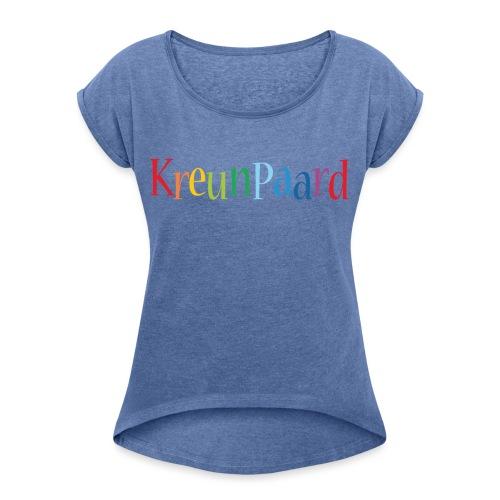 Kreun Shop - Vrouwen T-shirt met opgerolde mouwen