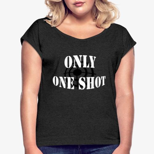 Only one shot - T-shirt à manches retroussées Femme