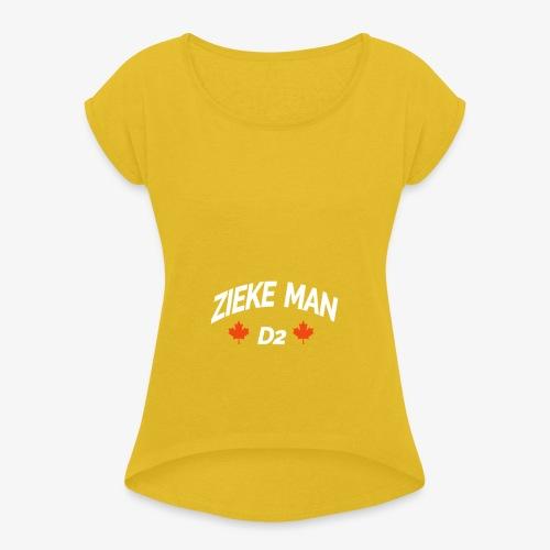 Zieke Man 'Quote By 3robi' - Vrouwen T-shirt met opgerolde mouwen