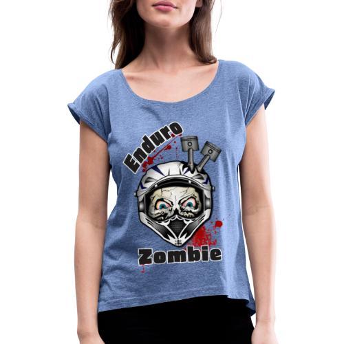 Enduro Zombie - Frauen T-Shirt mit gerollten Ärmeln