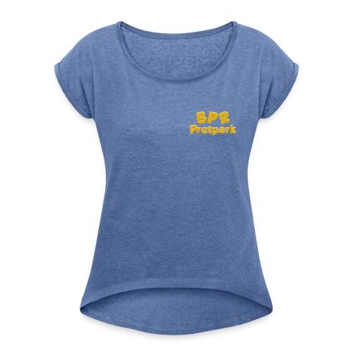 BPR Pretpark borstlogo - Vrouwen T-shirt met opgerolde mouwen