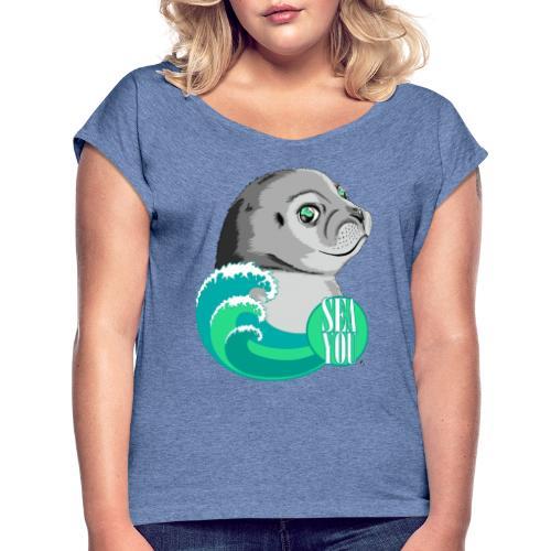 Sea You - Blue Waves - Frauen T-Shirt mit gerollten Ärmeln