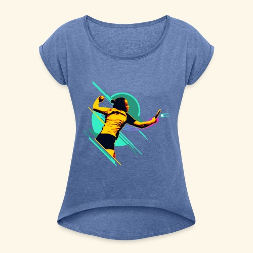Do everything and play fair table tennis champ - Frauen T-Shirt mit gerollten Ärmeln