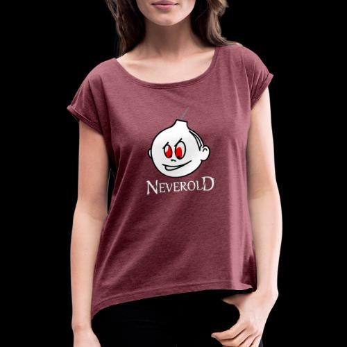 tete neverold - T-shirt à manches retroussées Femme