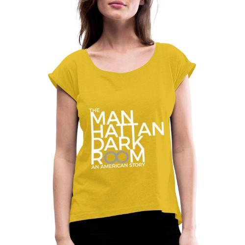 THE MANHATTAN DARKROOM BLANC GRIS - T-shirt à manches retroussées Femme