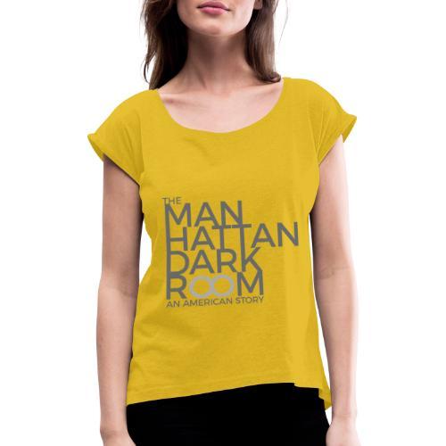 THE MANHATTAN DARKROOM GRIS GRIS - T-shirt à manches retroussées Femme