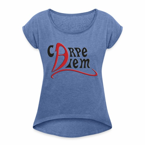 Carpe diem - Camiseta con manga enrollada mujer