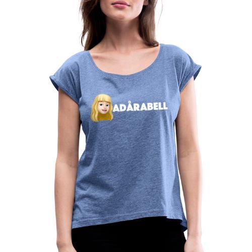 Adårabell logo - T-shirt med upprullade ärmar dam