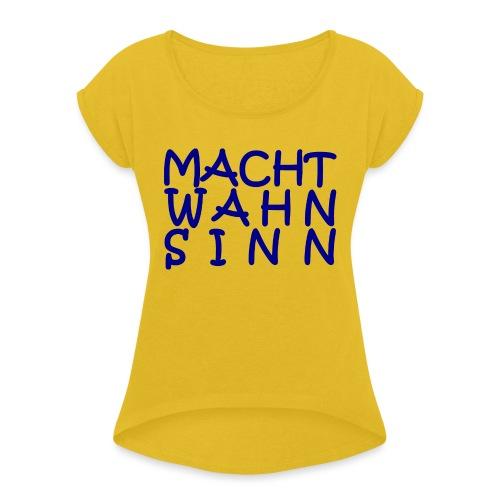 WORTKunstwort 21.1 - Frauen T-Shirt mit gerollten Ärmeln