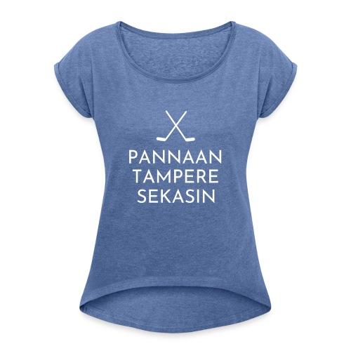 tampere valkoinen - Naisten T-paita, jossa rullatut hihat