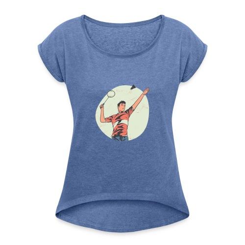 Badminton tshirt PR hoodie - Frauen T-Shirt mit gerollten Ärmeln