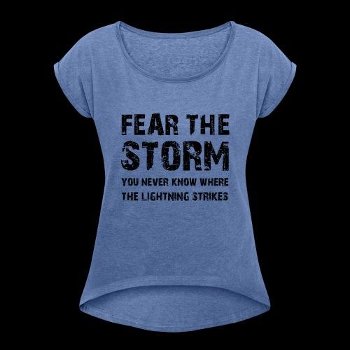 Fear The Storm - T-shirt med upprullade ärmar dam