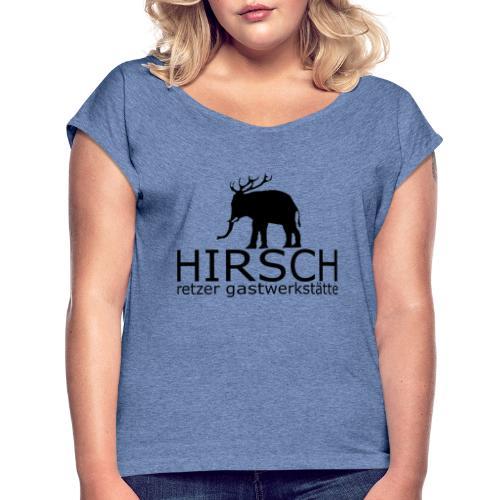 HIRSCH   BlackEditionX - Frauen T-Shirt mit gerollten Ärmeln