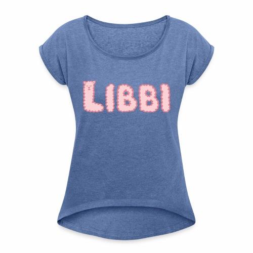 LIBBI - Frauen T-Shirt mit gerollten Ärmeln