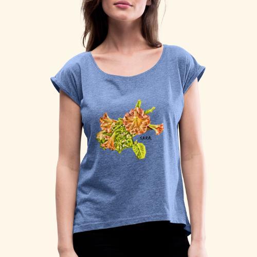 Trompetenbaum Blüten von S.A.R.A. - Frauen T-Shirt mit gerollten Ärmeln